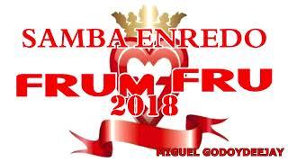 SAMBA ENREDO COMPARSA FRUM FRU 2018