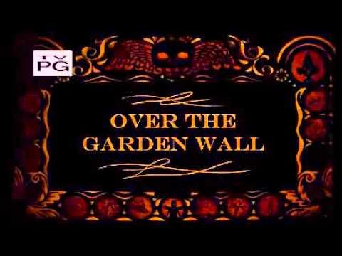 Over The Garden Wall Intro