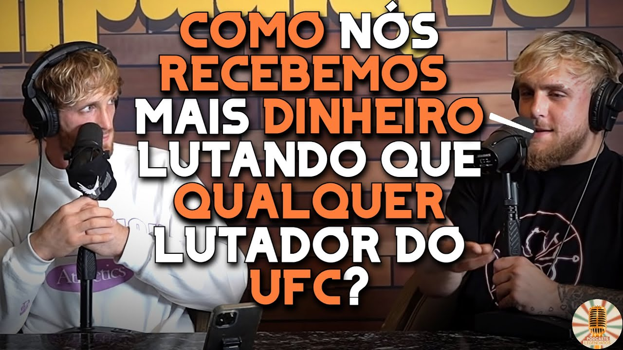 DANA WHITE PAGA MAL OS LUTADORES DO UFC? - JAKE PAUL & LOGAN PAUL   LEGENDADO