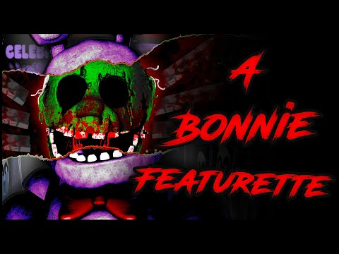 [FNaF/Multiplat/Collab] A Bonnie Featurette (Groundbreaking)