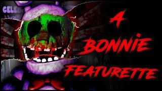 [FNaF/Multiplat/Collab] A Bonnie Featurette (Groundbreaking)