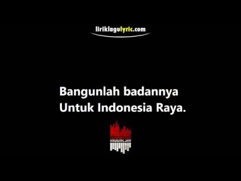 Indonesia Raya Lirik Video
