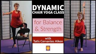 Dynamic Chair Yoga Class for Balance and Strength with Tatis Cervantes Aiken