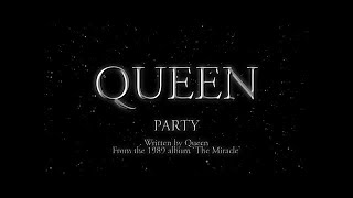 Queen - Party (Official Lyric Video)