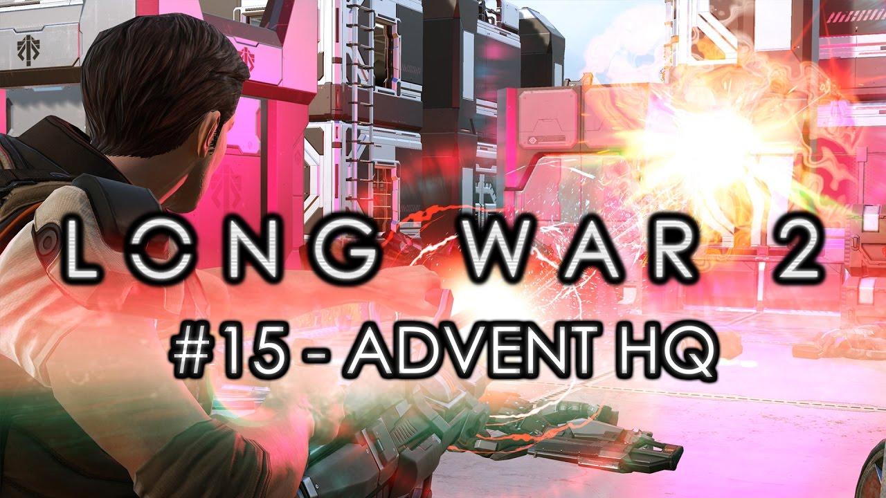 long war 2 legend 15 advent hq blood price xcom 2 let 39 s play long war 2 gameplay mod