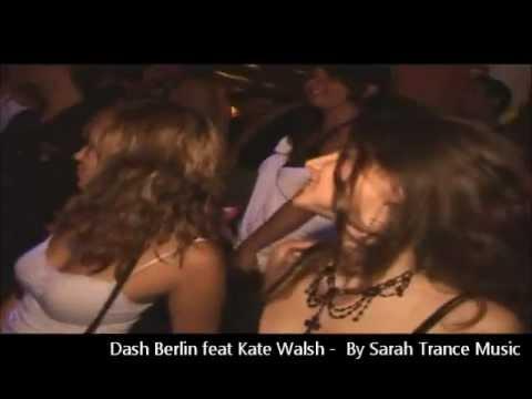 Dash Berlin ft. Kate Walsh - When You Were Around (Sarah Trance Music Mashup)
