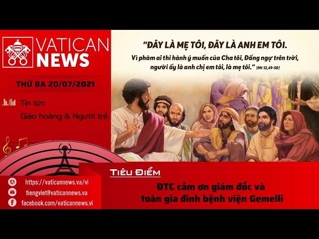 Radio thứ Ba 20/07/2021 - Vatican News Tiếng Việt