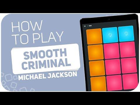 How to play: SMOOTH CRIMINAL (Michael Jackson) - SUPER PADS - Kit Bad