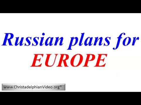 The Utter Chaos in Europe; Russian plans for EUROPE