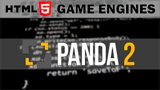 Panda 2 -- HTML5 Game Engines Series