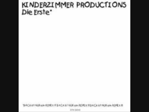 Kinderzimmer productions back ich bin nur ein remix for Kinderzimmer productions