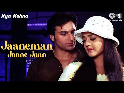 Jaaneman Jaane Jaan  Kya Kehna  Preity Zinta & Saif Ali Khan  Sonu Nigam & Alka Yagnik