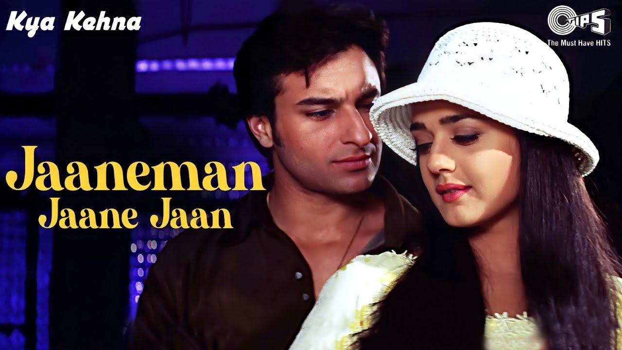 Download Jaaneman Jaane Jaan - Video Song | Kya Kehna | Preity Zinta & Saif Ali Khan | Sonu N & Alka Y
