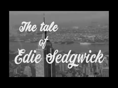 The Tale of Edie Sedgwick (tribute to Andy Warhol's superstar)