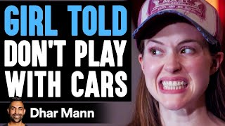 GIRL Told DON'T PLAY With Cars ft. Supercar Blondie | Dhar Mann