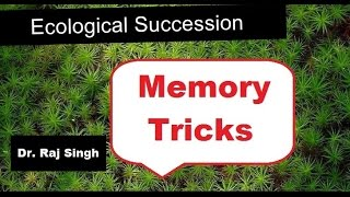 ECOLOGICAL SUCCESSION ; MEMORY TRICKS SERIES FOR NEET/AIIMS - VIDEO 3