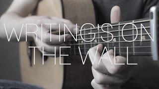 Sam Smith - Writing's On The Wall - 007 Spectre - Fingerstyle Guitar Cover by James Bartholomew