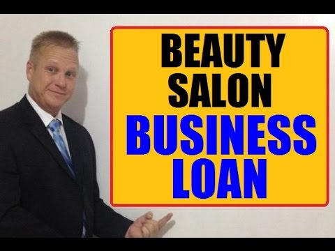 Where To Get Beauty Salon Funding - Small Business Loan Fast