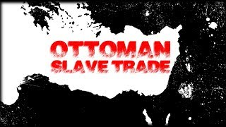 Stranded From the Ottoman Slave Trade