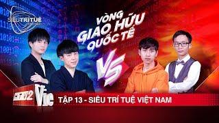 Siêu Trí Tuệ Việt Nam - Tập 13
