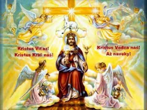 Kristus Víťaz, Kristus Kráľ náš!