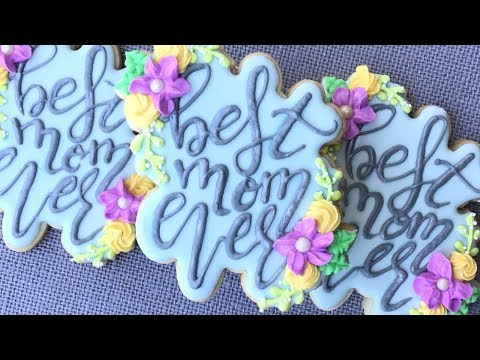 best-mom-ever-cookies---how-to-write-on-cookies-&-repeat-the-font