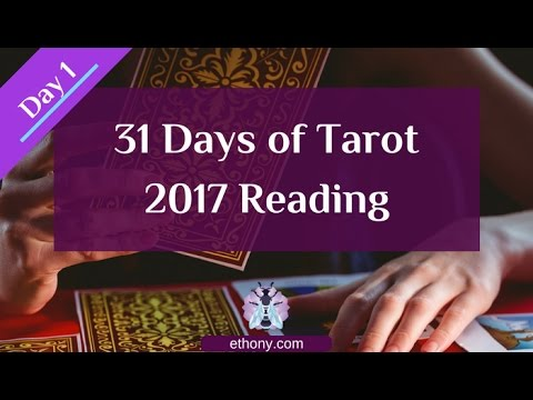 31 Days of Tarot - Day 1 - 2017 Reading – Energy – Major Lesson