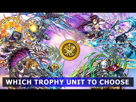 Brave Frontier - Which Trophy Unit to Choose?
