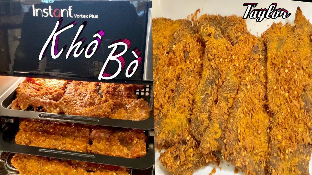 Khô Bò - Cách Sấy Khô Bò Bằng Nồi Instant Pot Chuẩn Vị và Rất Ngon - Vietnamese Beef Jerky - Taylor