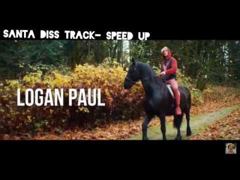 Santa diss track-speed up    ||Logan Paul||