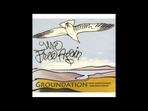 GroundationWe Free AgainFull Album