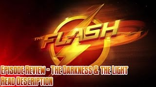 The Flash Episode Review - The Darkness and the Light
