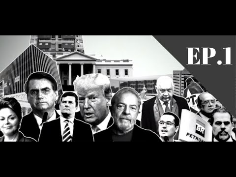 COMO A ANTICORRUPÇÃO VIROU BANDEIRA POLÍTICA DOS EUA - EP.1 - #LavaJatoLadoB