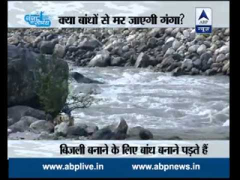 Ganga ki Saugandh : How Tehri Dam is killing Ganga, investigates ABP News
