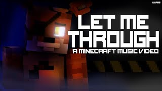 Andquotlet Me Throughandquot - Fnaf Minecraft Music Video Song By Cg5