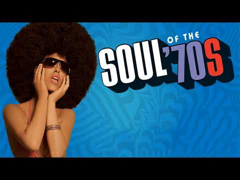 The 100 Greatest Soul Songs of the 70sUnforgettable Soul Music Full Playlist