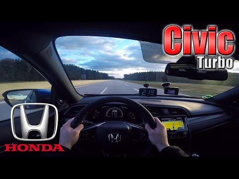 2017 Honda Civic VTEC Turbo (0-230 Km/h) POV- Acceleration, TOP SPEED Test✔