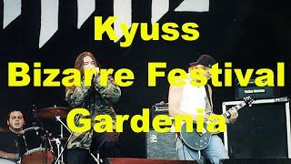 Video Kyuss - Gardenia - Bizarre Festival - 1995 - Live download MP3, 3GP, MP4, WEBM, AVI, FLV Juli 2018