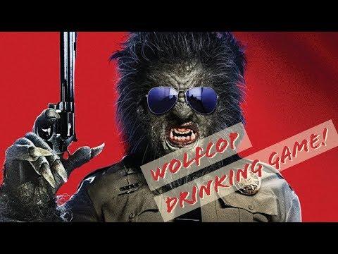 WolfCop  (drinking Game)
