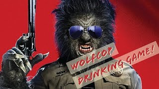 WolfCop  (drinking Game)