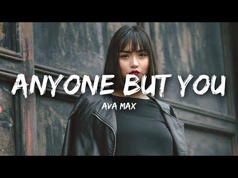 Ava Max - Anyone But You (Lyrics)