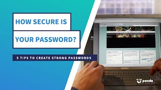 How Secure Is your password? - 5 tips to keep your passwords safe - Panda Security