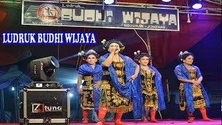 Download LUDRUK  BUDHI WIJAYA - KOOR - TARI  REMO