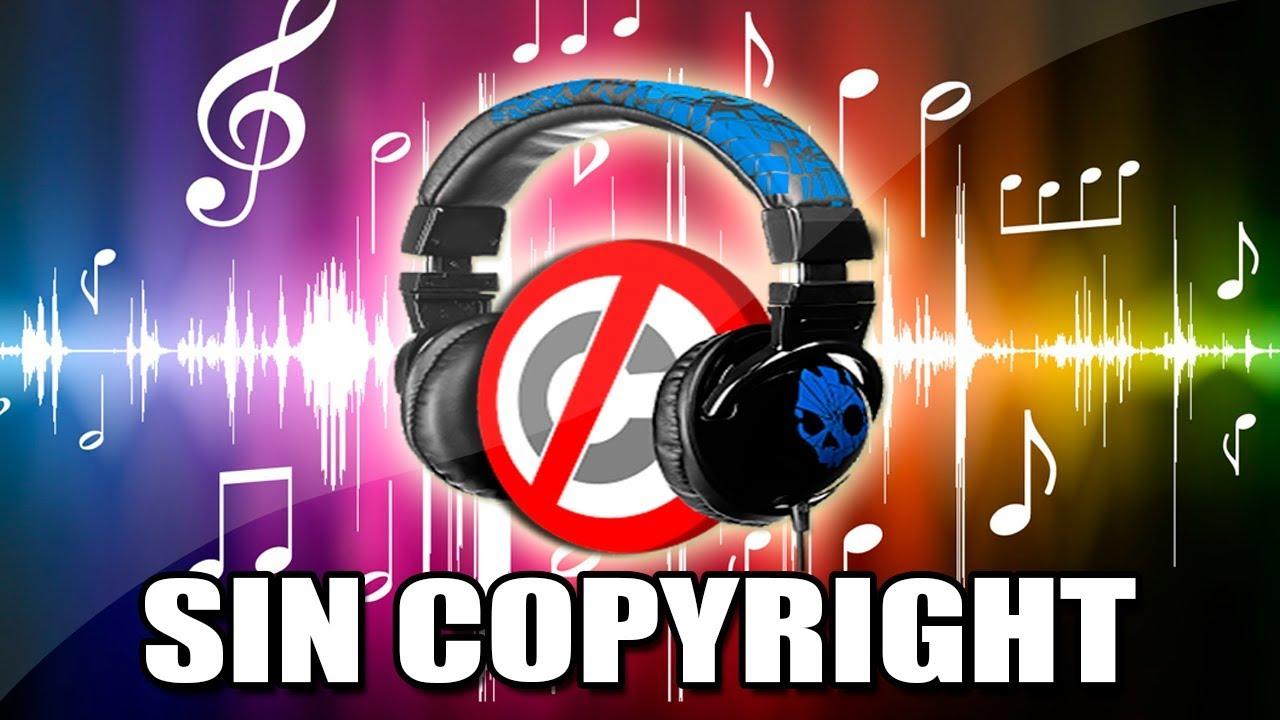 Descargar Buena Música Sin Copyright Youtube
