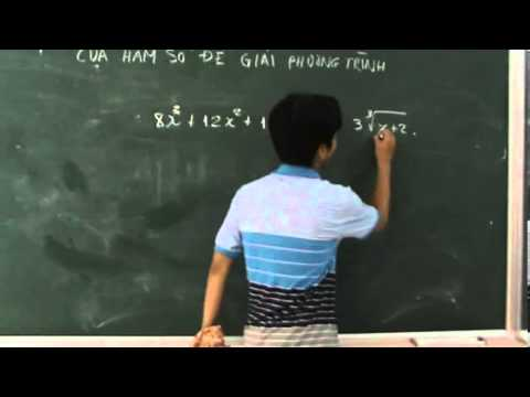 THÊM MỘT LẦN : Chuyên đề giải phương trình bằng tính đơn điệu của hàm số