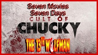 Seven Movies Seven Days: Cult of Chucky