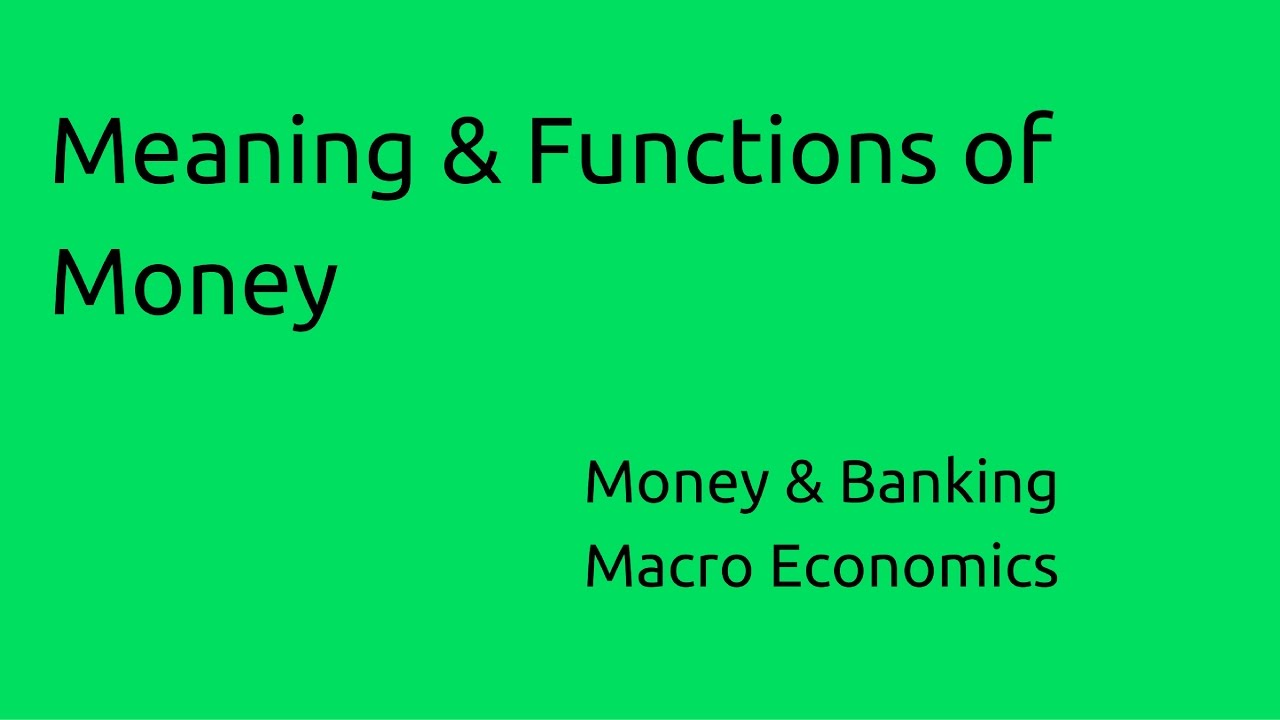discuss the functions of money