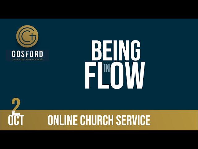 Being in Flow — October 2 — Online Church Service