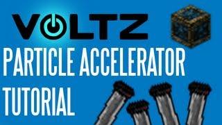Voltz Tutorial: Particle Accelerator