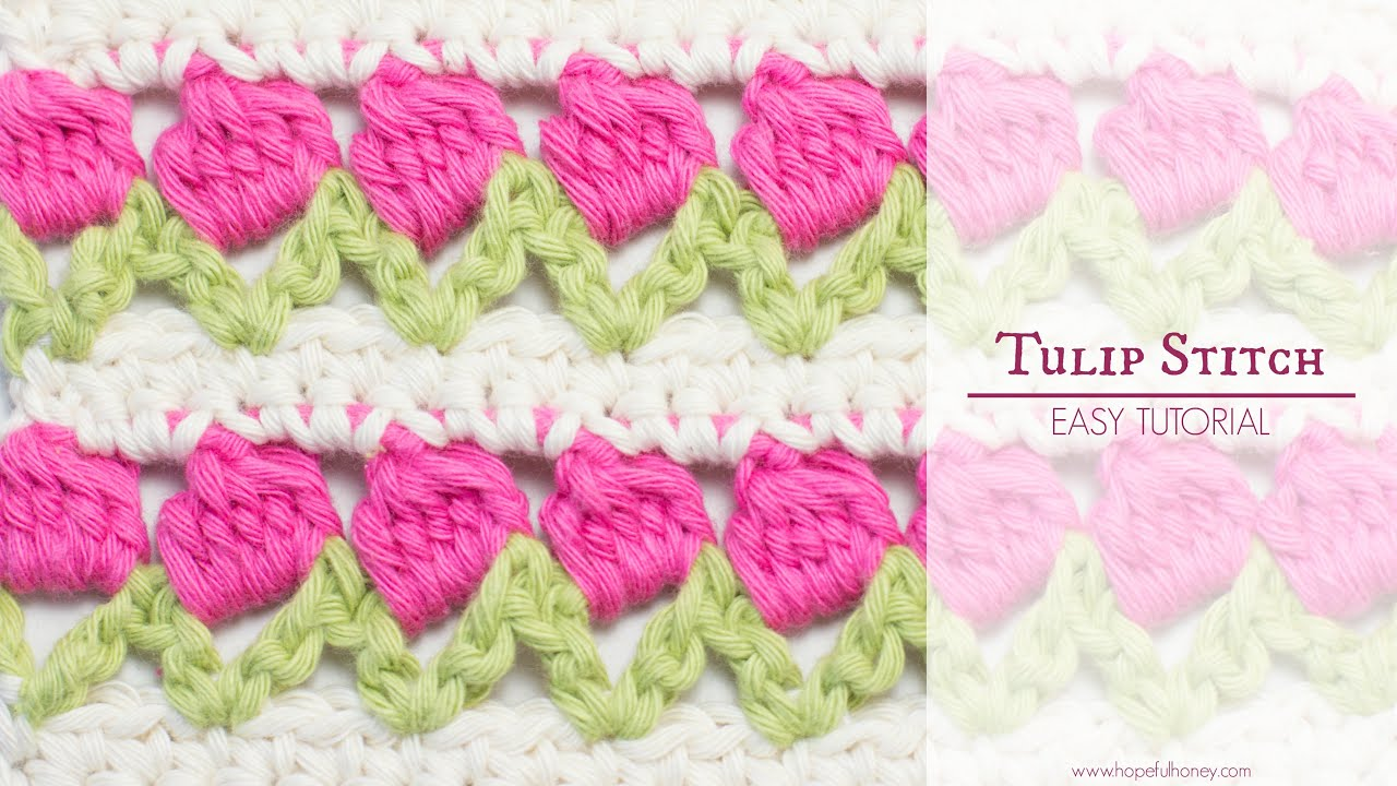 How To: Crochet The Tulip Stitch | Easy Tutorial by Hopeful Honey ...